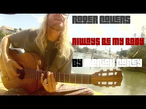 Mariah Carey - Always Be My Baby (Cover) - RogerCovers