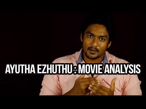 AYUTHA EZHUTHU---- MOVIE ANALYSIS   Stupid Common Man