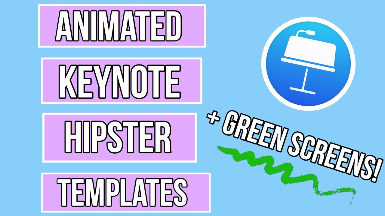 ANIMATED HIPSTER TITLES GREEN SCREEN + KEYNOTE TEMPLATES - YouTube
