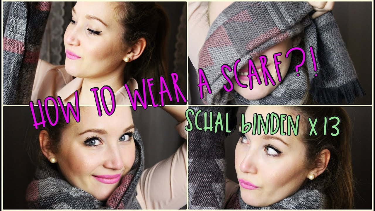 how to wear a scarf schal binden x13 youtube. Black Bedroom Furniture Sets. Home Design Ideas
