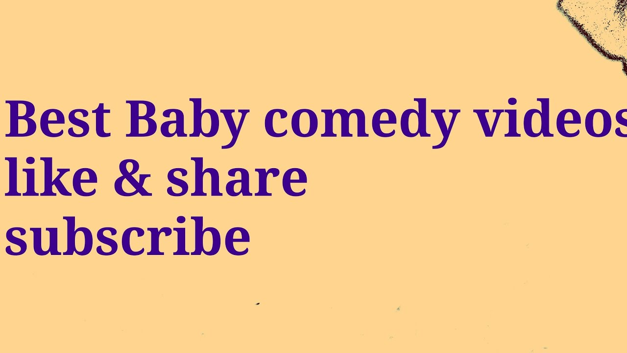 Comedy baby videos - YouTube