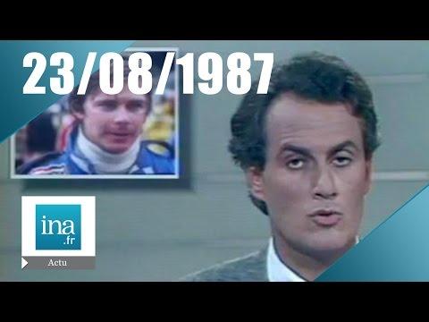 20h Antenne 2 du 23 août 1987 - Mort de Didier Pironi | Archive INA
