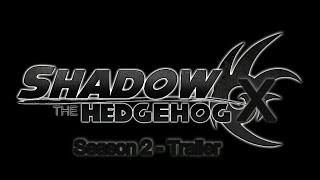 Shadow X (Shadonic Story) - Season 2 - Trailer