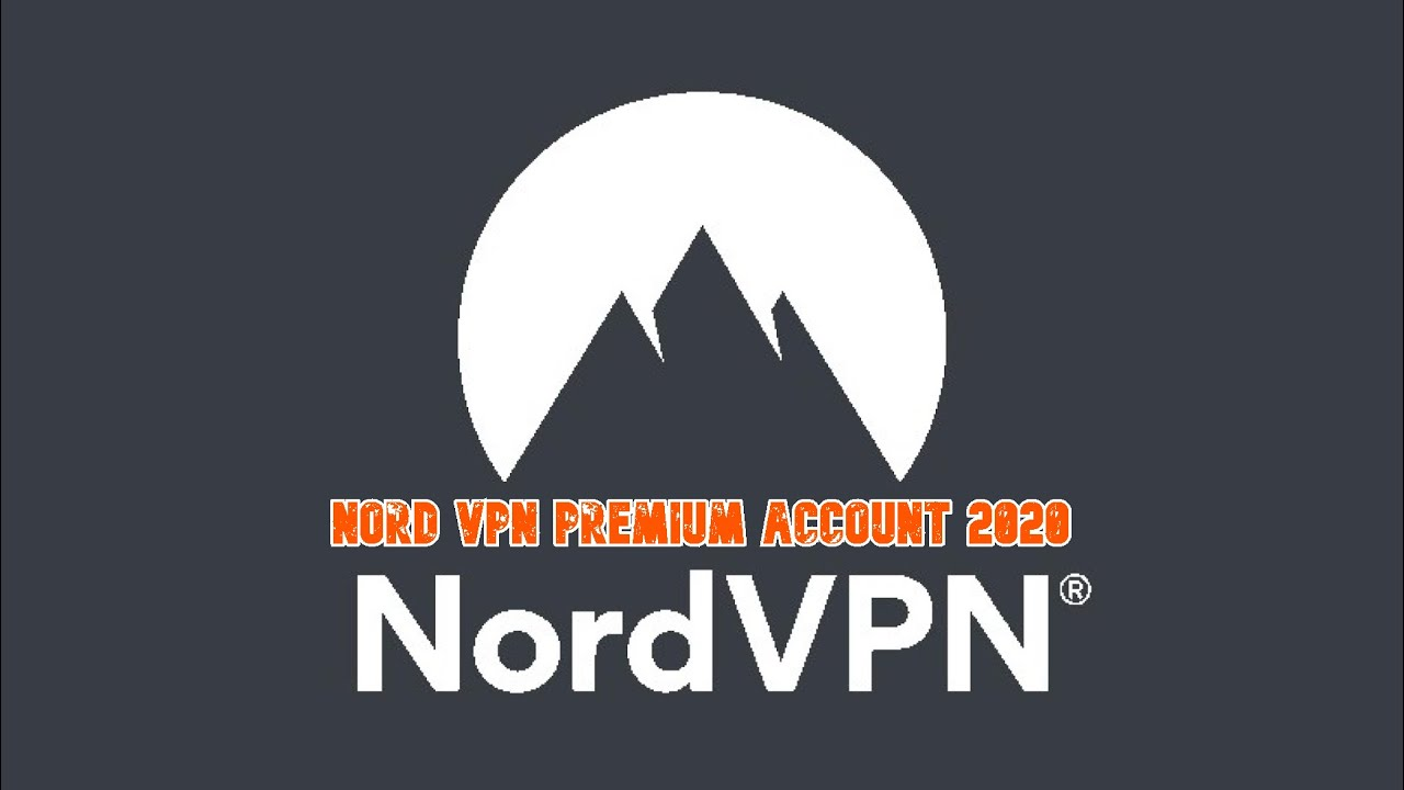 Nord Vpn Premium Account For Free 2000 Active April 2020 Youtube