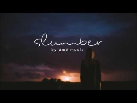 'Slumber' - Acoustic Ambient Mix