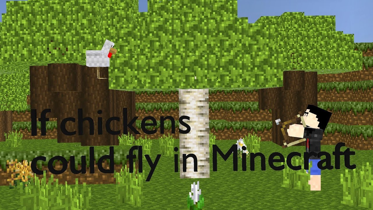If chickens could fly in Minecraft
