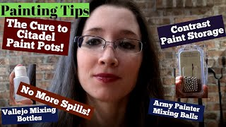 Painting Tips: The Cure to Citadel Paint Pots! No more spills!!  Keep your paints from drying out!