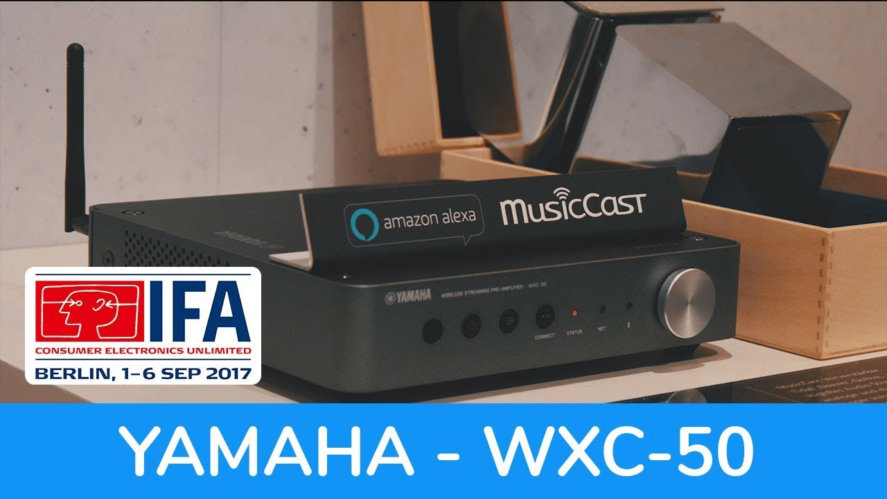 wxc 50 yamaha wireless streaming pre amplifier ifa 2017. Black Bedroom Furniture Sets. Home Design Ideas