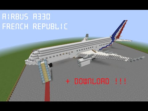 THE FIRST AIRBUS A330 OF FRENCH REPUBLIC ON MINECRAFT! + DOWNLOAD