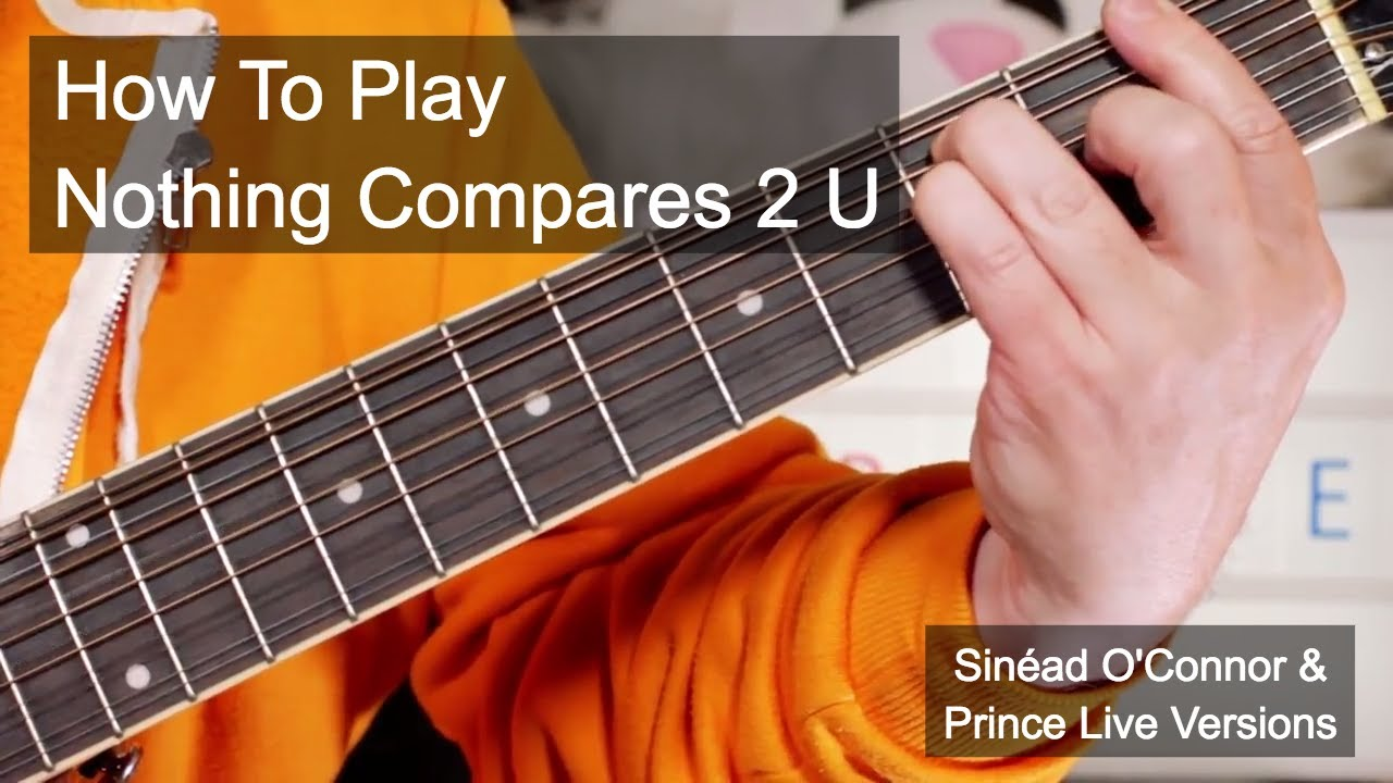 Nothing Compares 2 U Prince Sinad Oconnor Guitar Lesson Youtube