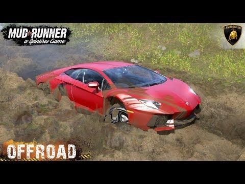 Spintires: MudRunner - LAMBORGHINI AVENTADOR Stuck In The Mud Off-road