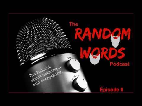 The Random Words Podcast: Episode 6: Donald is here...Gonasyphaherpalaids??