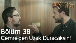Kanatsız Kuşlar 38. Bölüm - Onur, Ahmet'e gözdağı veriyor