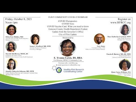 Flint Community COVID 19 Webinar #82 Healthy Flint Research Coordinating Center, October 8, 2021