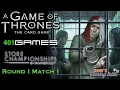Game of Thrones LCG: Store Championship 2017 (401 Games) #1.1
