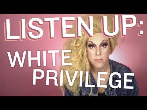 LISTEN UP: White Privilege