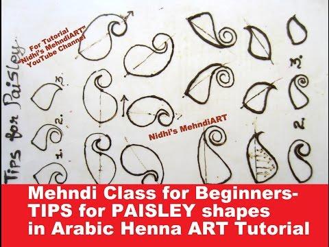 Mehndi Class for Beginners- Basic TIPS Tricks for PAISLEY shape in Arabic Henna ART Tutorial