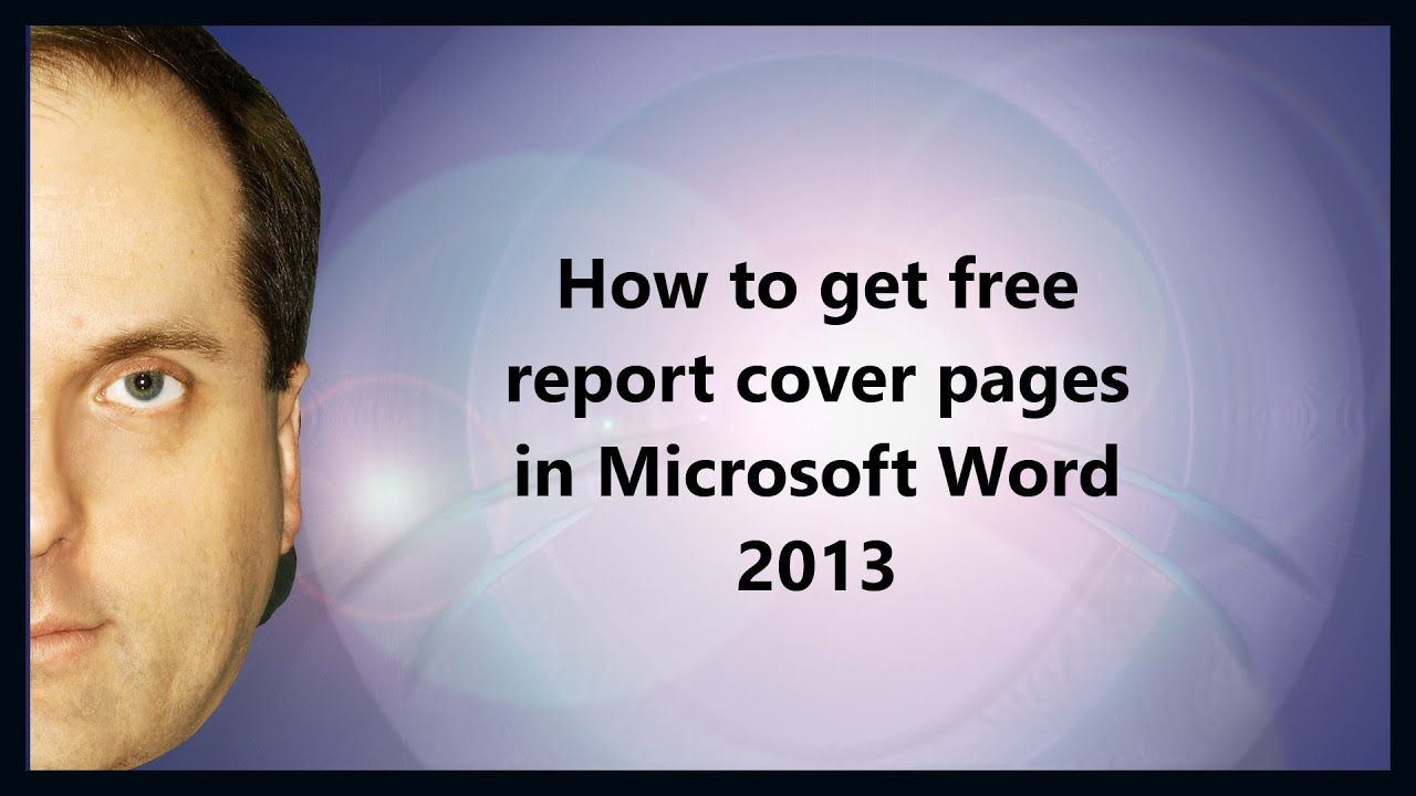 How To Get Free Report Cover Pages In Microsoft Word 2013   YouTube  Free Cover Page Templates For Word