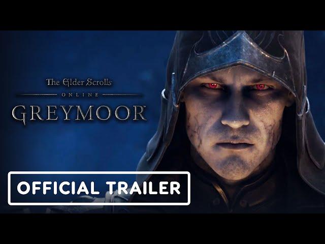 The Elder Scrolls Online: Greymoor - Official Cinematic Trailer