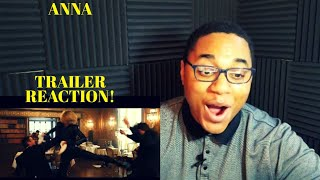 ANNA | Trailer Reaction! (This Looks Amazing)