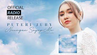 Puteri Juby Naungan Sayapmu Radio Release Swarasurgawi