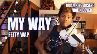 fetty wap my way violin coverremix