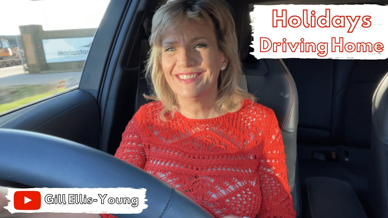 Gill Ellis-Young – Holidays And Driving Home