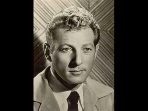 Tribute to Danny Kaye - Anywhere I Wander