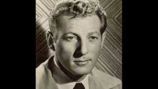 Tribute to Danny Kaye - Anywhere I Wander