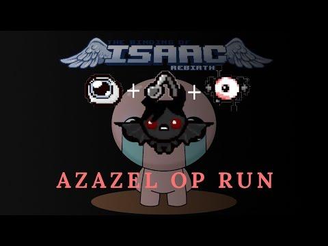 MOST OP/ BEST AZAZEL RUN! MUST TRY!!! [The binding of Isaac: Rebirth]
