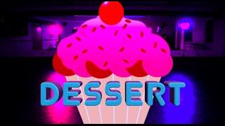 Dessert - Dawin #APEChoreography