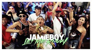 JamieBoy - Let Me Know (Official Music Video)