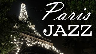 Weekend in Paris - Relaxing Piano & Sax Jazz Music - Night Romantic JAZZ Music