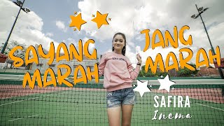 Gambar cover Safira Inema - Sayang Jang Marah Marah (Official Music Video ANEKA SAFARI)