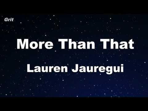 More Than That - Lauren Jauregui Karaoke 【No Guide Melody】 Instrumental