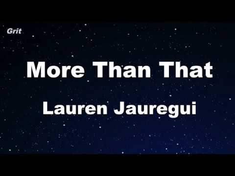 More Than That - Lauren Jauregui Karaoke 【With Guide Melody】 Instrumental
