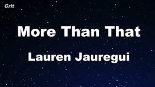 Baixar More Than That - Lauren Jauregui Karaoke 【No Guide Melody】 Instrumental