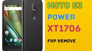 moto e3 power xt1706 frp by pass 6.0 tested