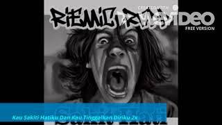 Riemic Rap - Sakit Hati (Lyrics)