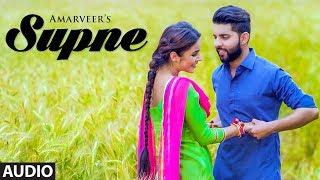 Supne: Amarveer (Full Audio Song) Desi Routz | Kaddon Navdeep | Latest Punjabi Songs 2018