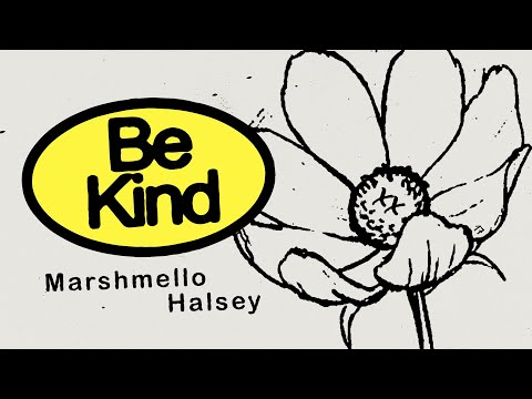 "Marshmello & Halsey - New Song ""Be Kind"""