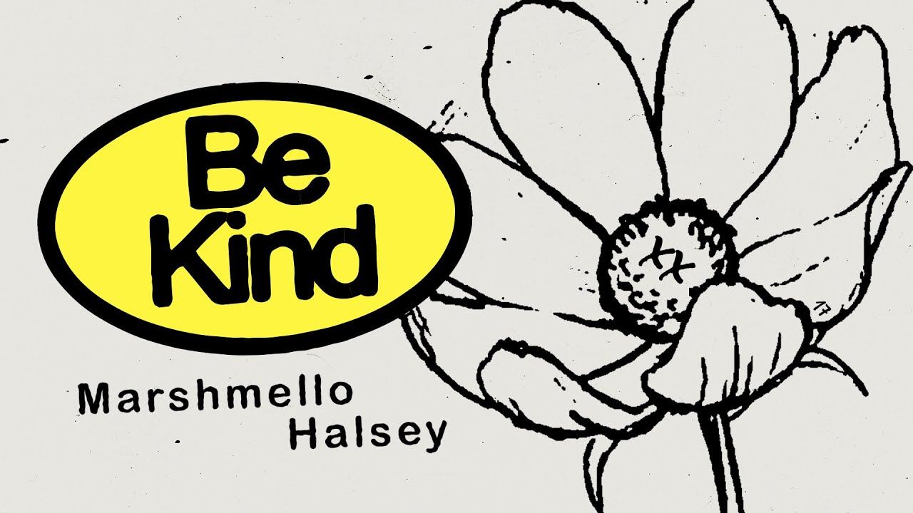 Be Kind (Marshmello Lyric Video)
