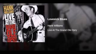 Lovesick Blues (Live At The Grand Ole Opry/1949)