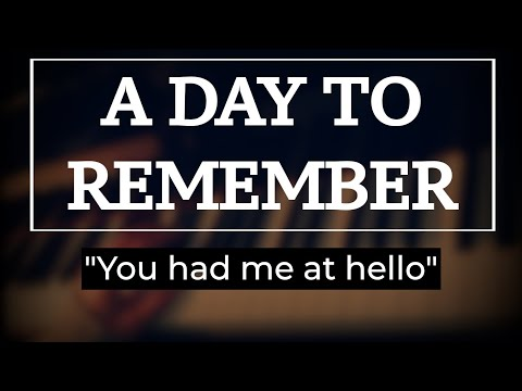A day to remember  You had me at hello  piano