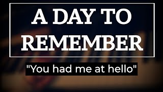 "A day to remember - ""You had me at hello"" [ piano cover ] SHEET MUSIC AVAILABLE"