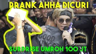 PRANK AHHA Dicuri! SURPRISE UMROH VIP 100JUTA