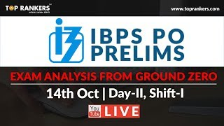 IBPS PO Prelims (14 Oct ,2nd Day, Shift 1) Exam Analysis