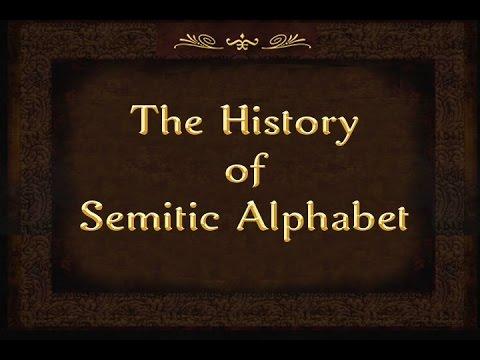 The History of Semitic Alphabet