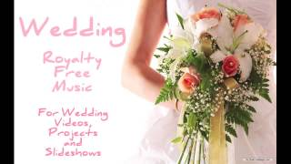Hopeful Inspirational Instrumental Background Music for Wedding Videos, Slideshows, Projects