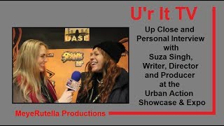 Suza Singh, Writer, Director & Producer Interview at the Urban Action Showcase & Expo